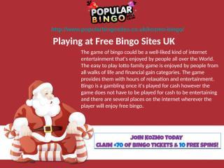 Playing at Free Bingo Sites UK.ppt
