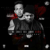 Akim Ft. Justin Quiles Y Predikador - No Sabes Del Amor (Official Remix).mp3