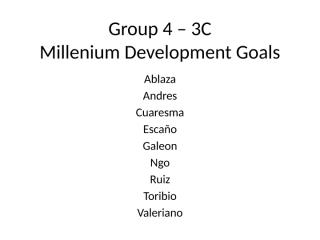 3C - Group 4 - Millenium Development Goals.pptx