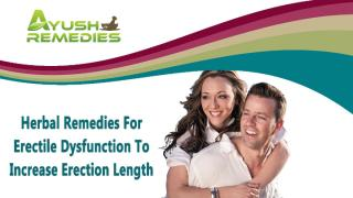 Herbal Remedies For Erectile Dysfunction To Increase Erection Length.pptx