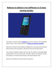Reliance to deliver 6 mn JioPhones in 15 days starting Sunday.pdf
