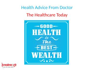 Health Advice From Doctor.pptx