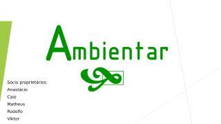 SLIDE - AMBIENTAR.pptx