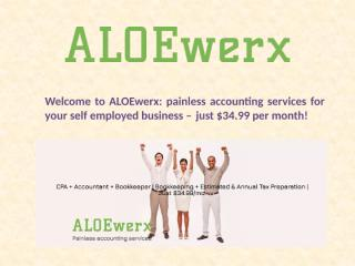 ALOEwerx Provides Low Cost CPA Tax Preparation Services.pptx